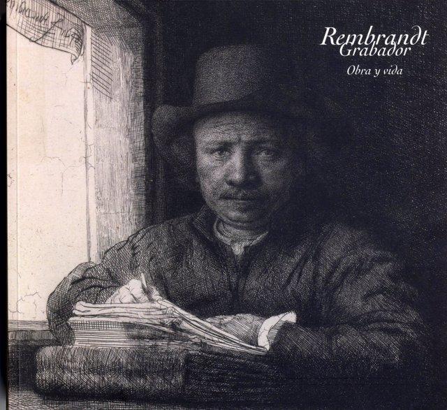 'Rembrandt Grabador, Obra y Vida'