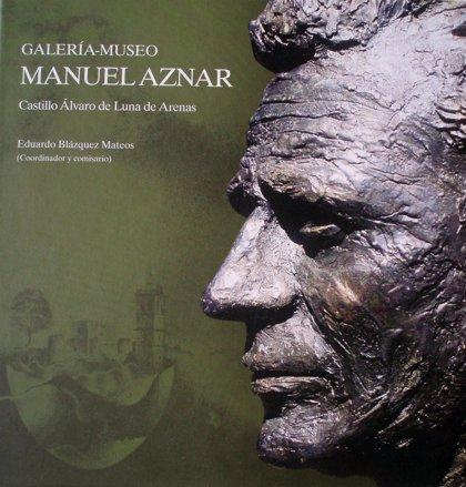 Ayuntamiento de Arenas de San Pedro (Ávila) presenta hoy un libro que repasa la obra del pintor Manuel Aznar