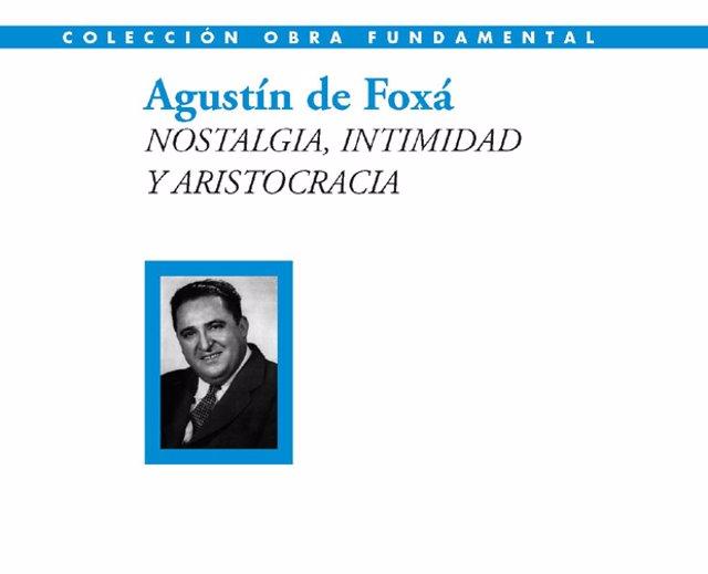 'Nostalgia, intimidad y aristocracia' antología de Agustín de Foxá