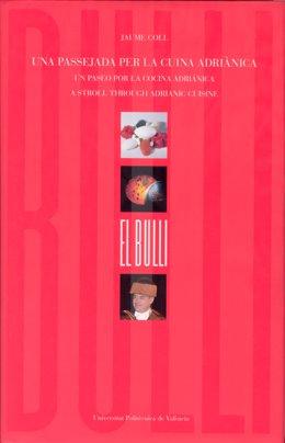"""Ferran Adrià Presenta El Viernes 26 En Valencia El Libro """"Un Paseo Por La Cocina"""