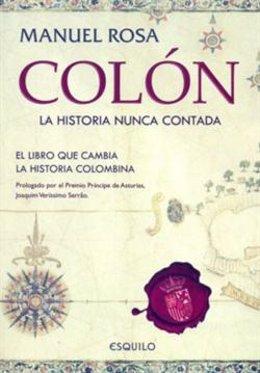 'Colón. La historia nunca contada'  de Manuel Rosa