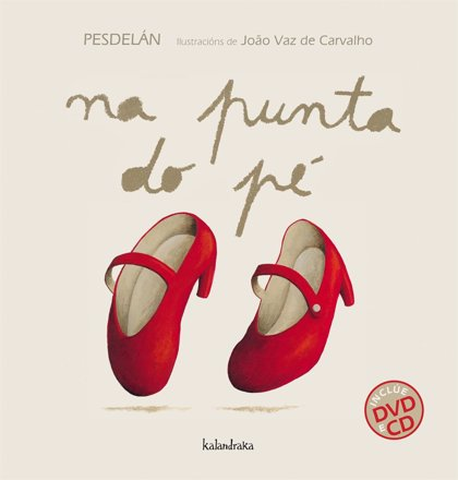 Kalandraka edita un libro ilustrado con música y videos prácticos de una selección del folclore gallego y portugués