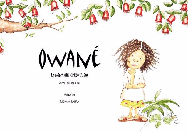 Portada del libro 'Owané. La niña que cruzó el río'.