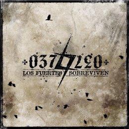 Portada Del Disco 'Los Fuertes Sobreviven', De 037/LEO.