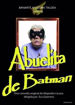 """Banarte taldeak """"Abuelita de Batman"""" aurkeztuko du"""