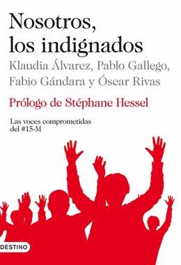 'Nosotros, Los Indignados'