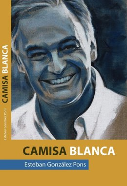 Portada Del Libro 'Camisa Blanca' De González Pons