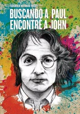 Portada De La Biografía De John Lennon De Federico Navarro