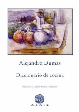 'Alejandro Dumas. Diccionario De Cocina'