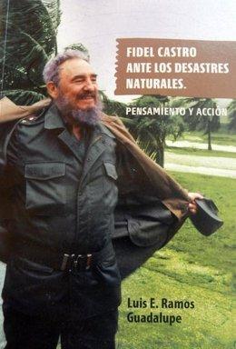 Libro 'Fidel Castro Ante Los Desastre Naturales'