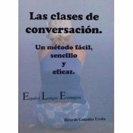 'Las Clases De Conversación', De Ricardo González