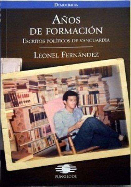 R.Dominicana.- Leonel Fernández presentará el miércoles su libro 'Años de Formación: Escritos Políticos de Vanguardia'
