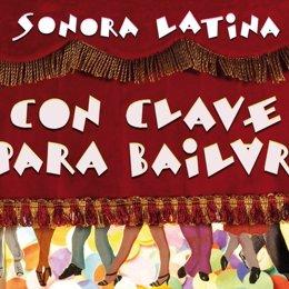 Sonora Latina Presenta Su Último Disco, 'Con Clave Para Bailar'.