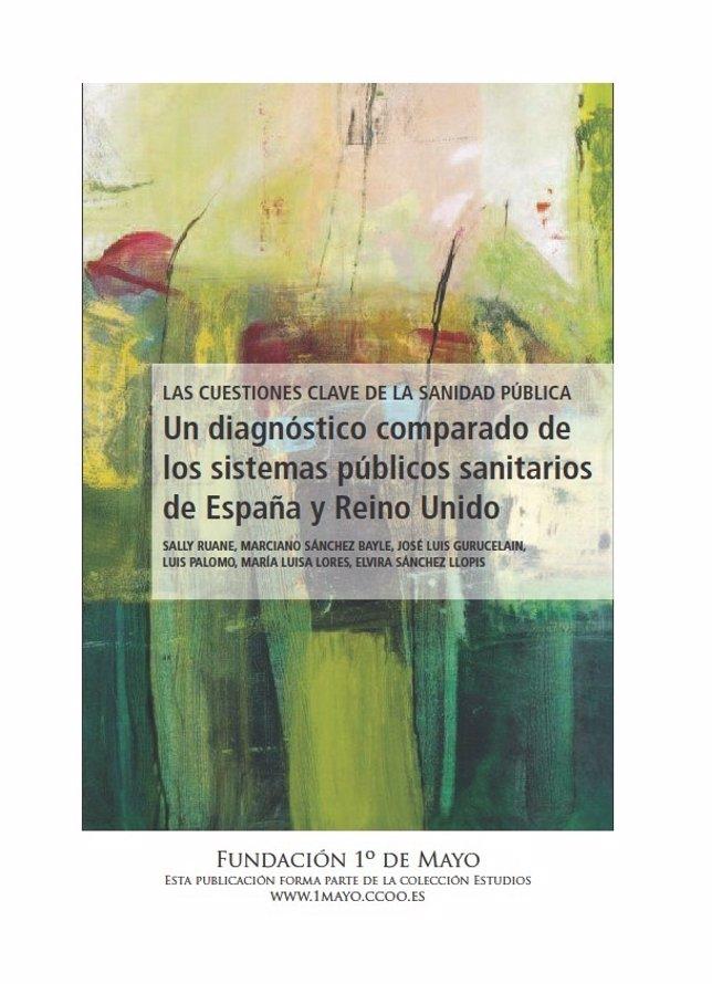 Informe sobre los sistemas sanitarios de España y Reino Unido