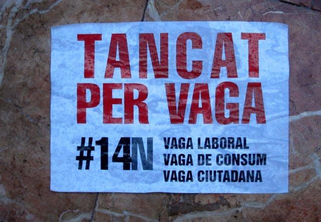 Cartel De 'Cerrado Por Huelga' Repartido Por Los Sindicatos El 14N.