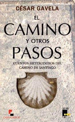 Portada de El Camino y otros pasos, de César Gavela