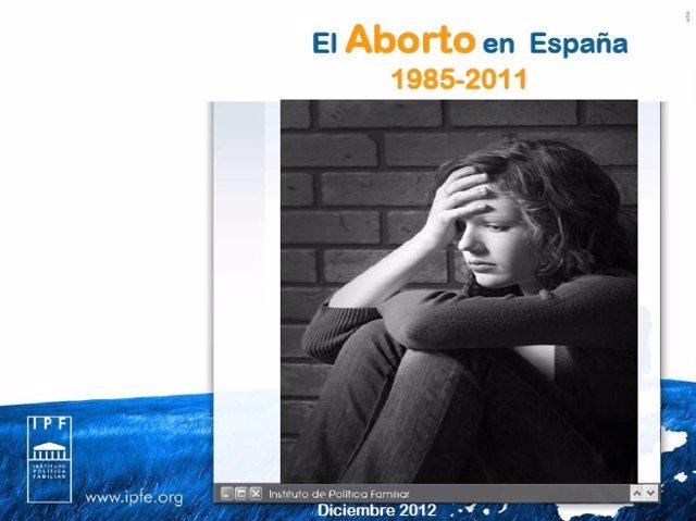 Informe del Instituto de Política Familiar sobre el aborto en España