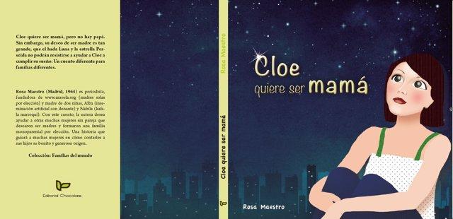 'Cloe Quiere Ser Mamá'  (Editorial Chocolate)