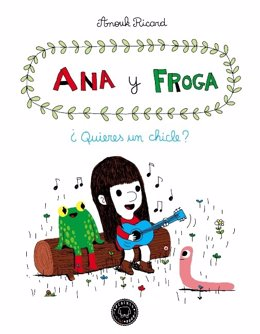 Ana y Froga, de Anouk Ricard (Blackie Little Books)