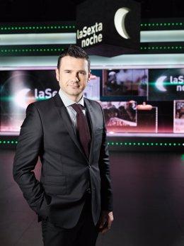 Iñaki Lopez, 'laSexta Noche'