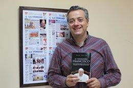 Omar Bello, autor del libro El Verdadero Francisco