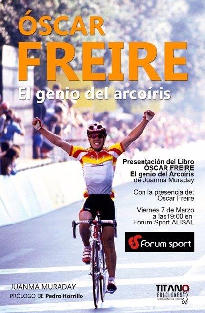 La biografía del exciclista cántabro Óscar Freire se presenta en Santander