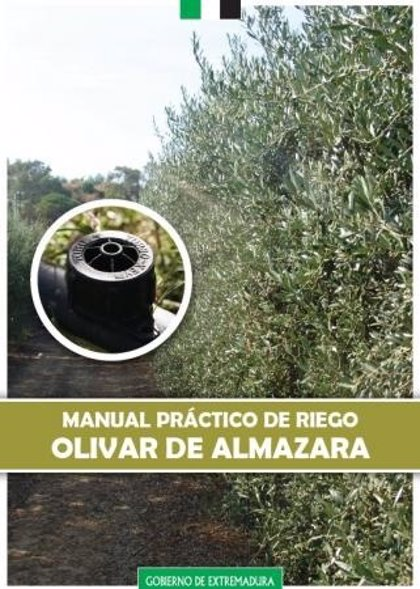 Editado un manual sobre riego en olivar de almazara para agricultores