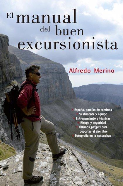 El periodista Alfredo Merino publica 'El manual del buen excursionista'