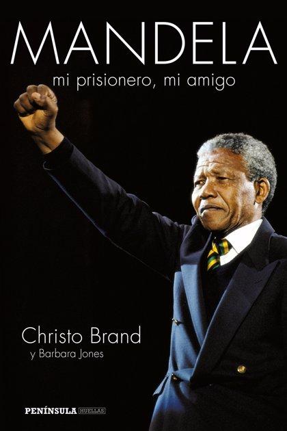 Mandela. Mi prisionero, mi amigo, el relato del carcelero de Madiba