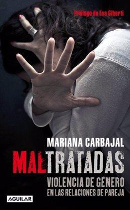 Portada de 'Maltratadas', de Mariana Carbajal
