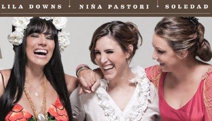 Lila Downs, Niña Pastori y Soledad Pastorutti buscan 'la raíz' en su disco conjunto