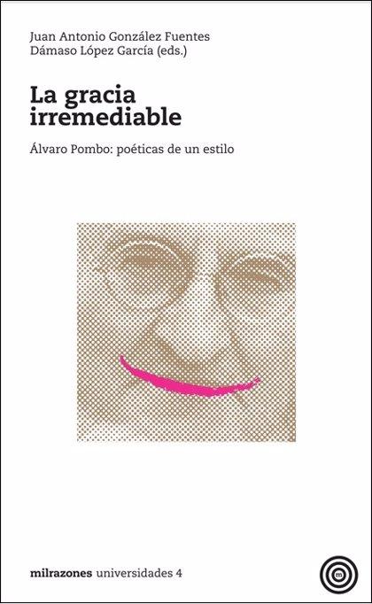 El libro sobre Pombo 'La gracia irremediable' se presenta en el Cervantes