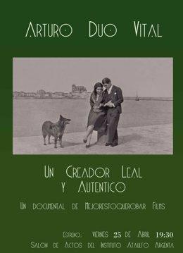 Cartel del documental 'Arturo Dúo Vital. Un creador leal y auténtico'