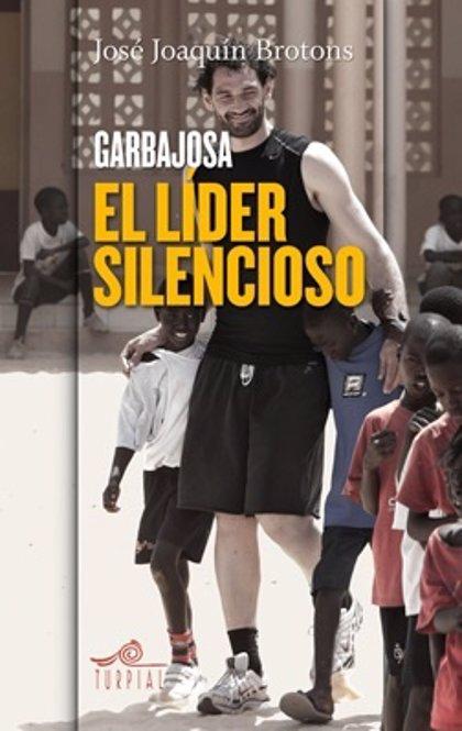 Garbajosa presenta este miércoles en Espacio 2014 su biografía 'El líder silencioso'