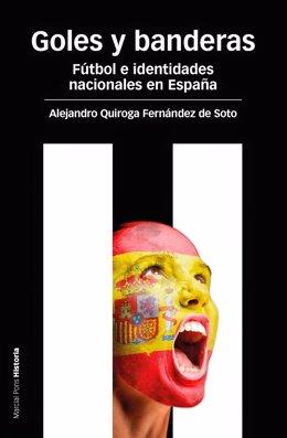 Goles y banderas  Alejandro Quiroga