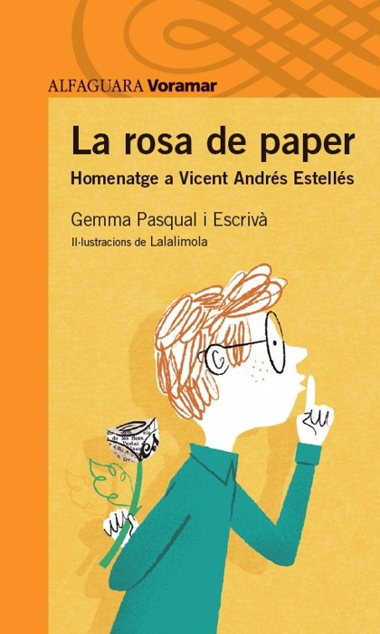 Gemma Pasqual acerca la figura de Estellés al público infantil con una novela basada en 'La rosa de paper'