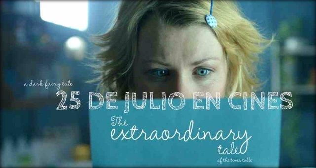 The Extraordinary Tale, estreno este viernes 25 de julio