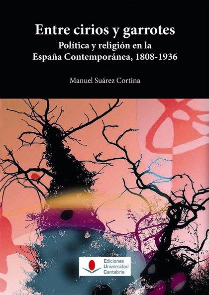 Las universidades de Cantabria y Castilla-La Mancha presentan hoy en Madrid 'Entre cirios y garrotes'