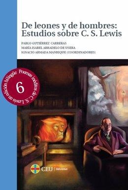De leones y hombres: Estudios sobre C.S. Lewis