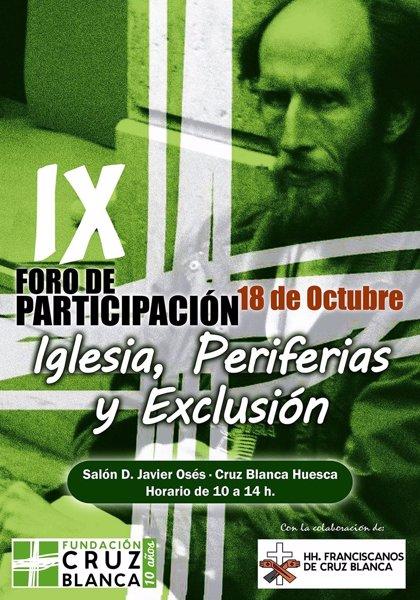 Fundación Cruz Blanca organiza su IX Foro de Participación en Huesca