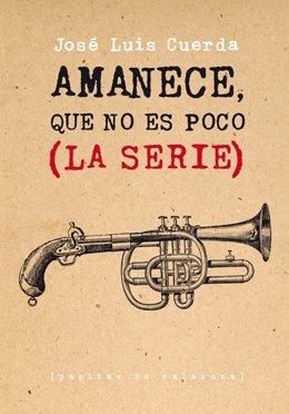 'Amanece Que No Es Poco' , De José Luis Cuerda