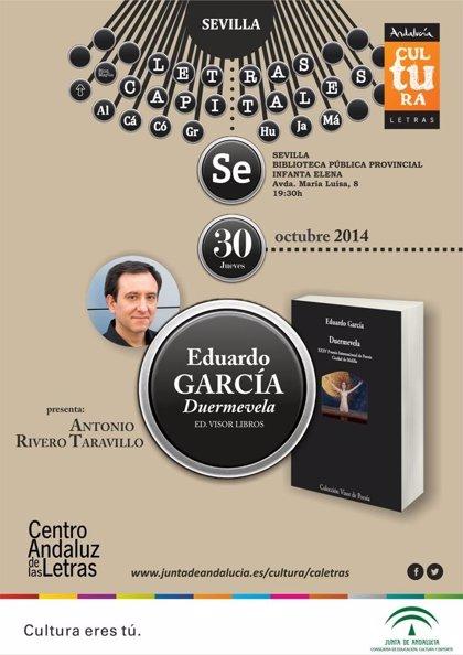 Sevilla.- Cultura.- Eduardo García presenta este jueves 'Duermevela', Premio Internacional de Poesía Ciudad de Melilla