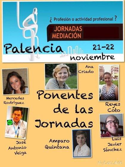 Jornadas de Mediación en Palencia : Ha pasado un año ¿ Y ahora qué?