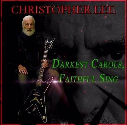 El actor Christopher Lee publica su villancico metalero anual: Darkest Carols, Faithful Sing