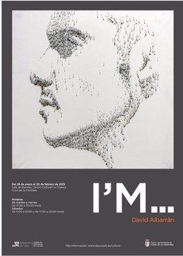Cartel de la exposición 'I`M' de David Albarrán