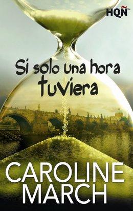 Portada de la nueva novela romántica 'Si solo una hora tuviera'