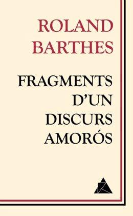 Fragments d'un discurs amorós, de Roland Barthes