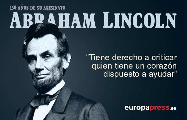 Abraham Lincoln El Político Que Preservó La Unidad De Eeuu