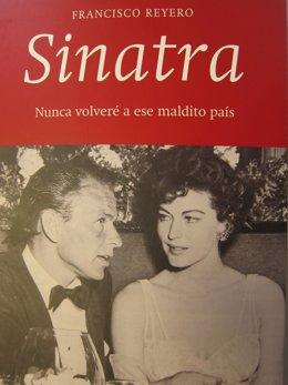 Sinatra. Nunca volveré a ese maldito país