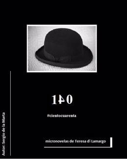 Portada de '140 #cientocuarenta' de Sergio de la Marta